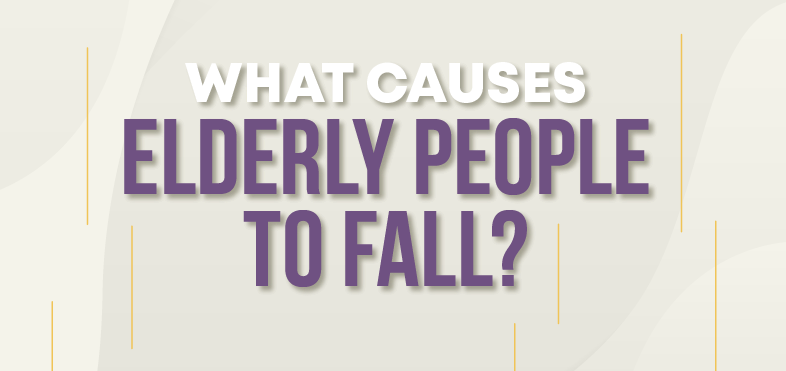 What Causes Elderly People to Fall featured image